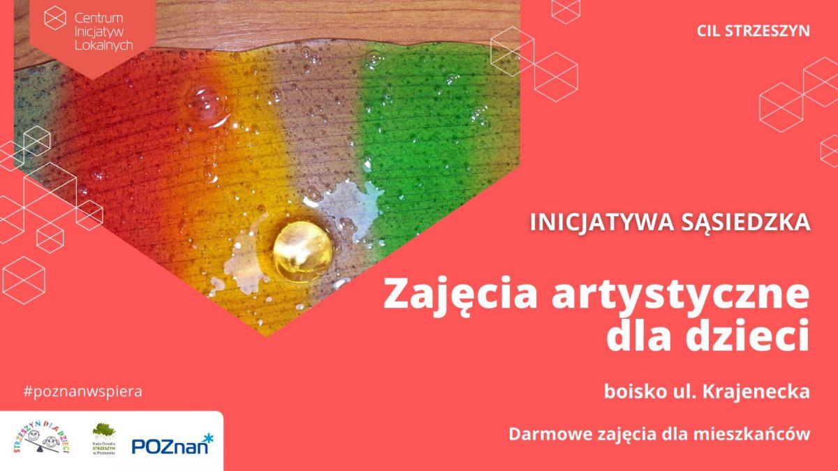CIL STRZESZYN - zajęcia artystyczne dla dzieci