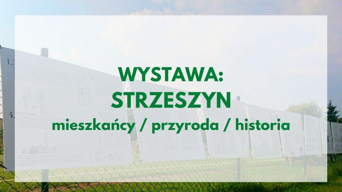 STRZESZYN mieszkańcy / przyroda / historia
