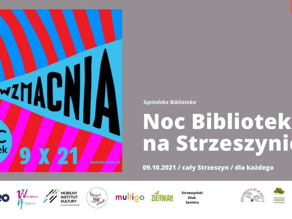 Noc Bibliotek na Strzeszynie 2021